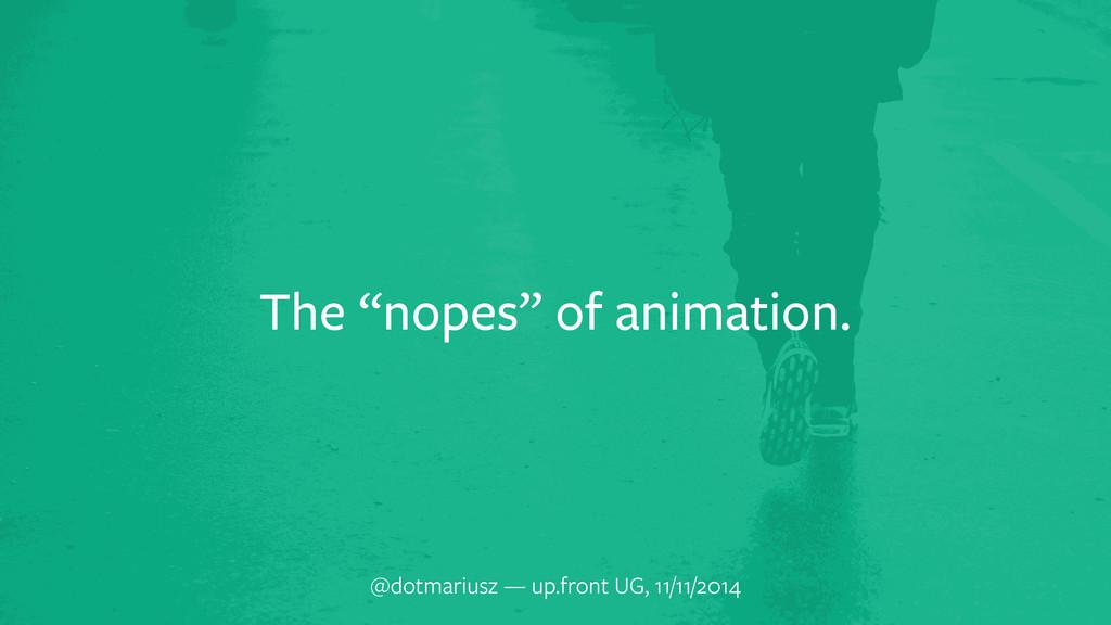 "The ""nopes"" of animation. @dotmariusz — up.fron..."