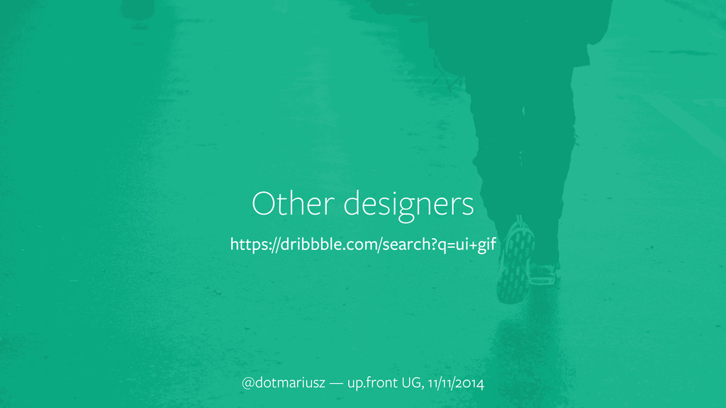 Other designers @dotmariusz — up.front UG, 11/1...