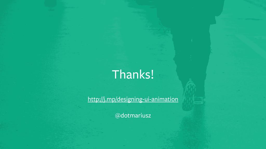 t http://j.mp/designing-ui-animation Thanks! @d...