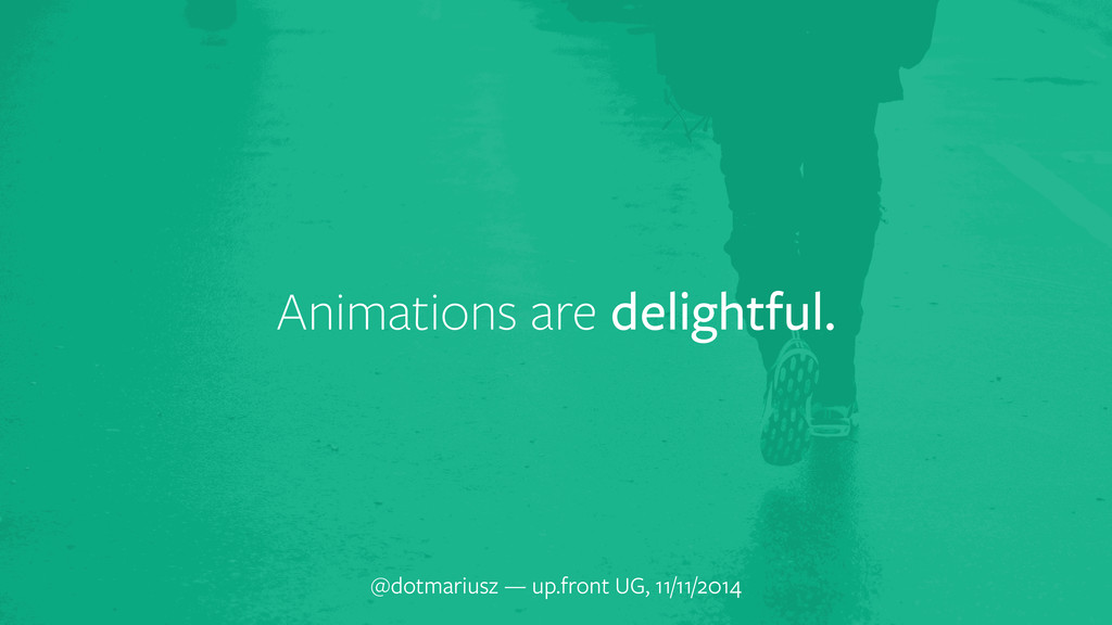 Animations are delightful. @dotmariusz — up.fro...