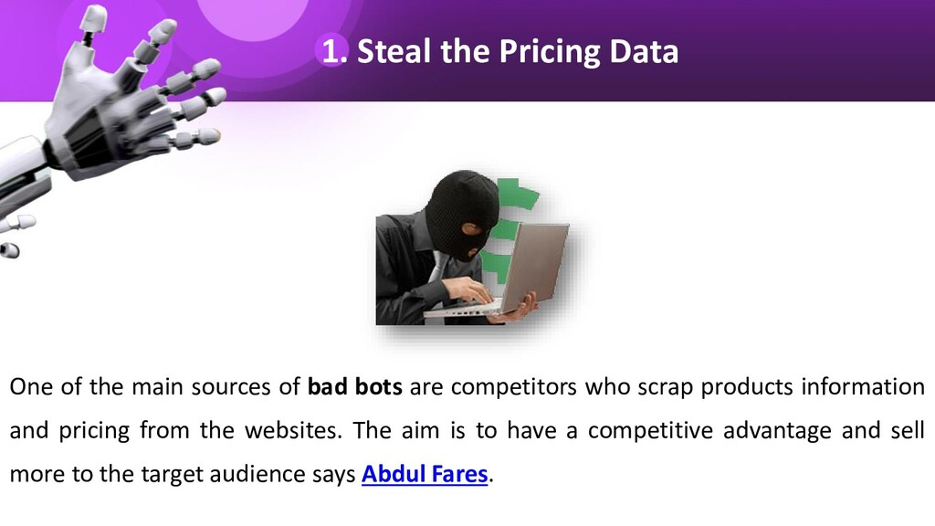1. Steal the Pricing Data One of the main sourc...