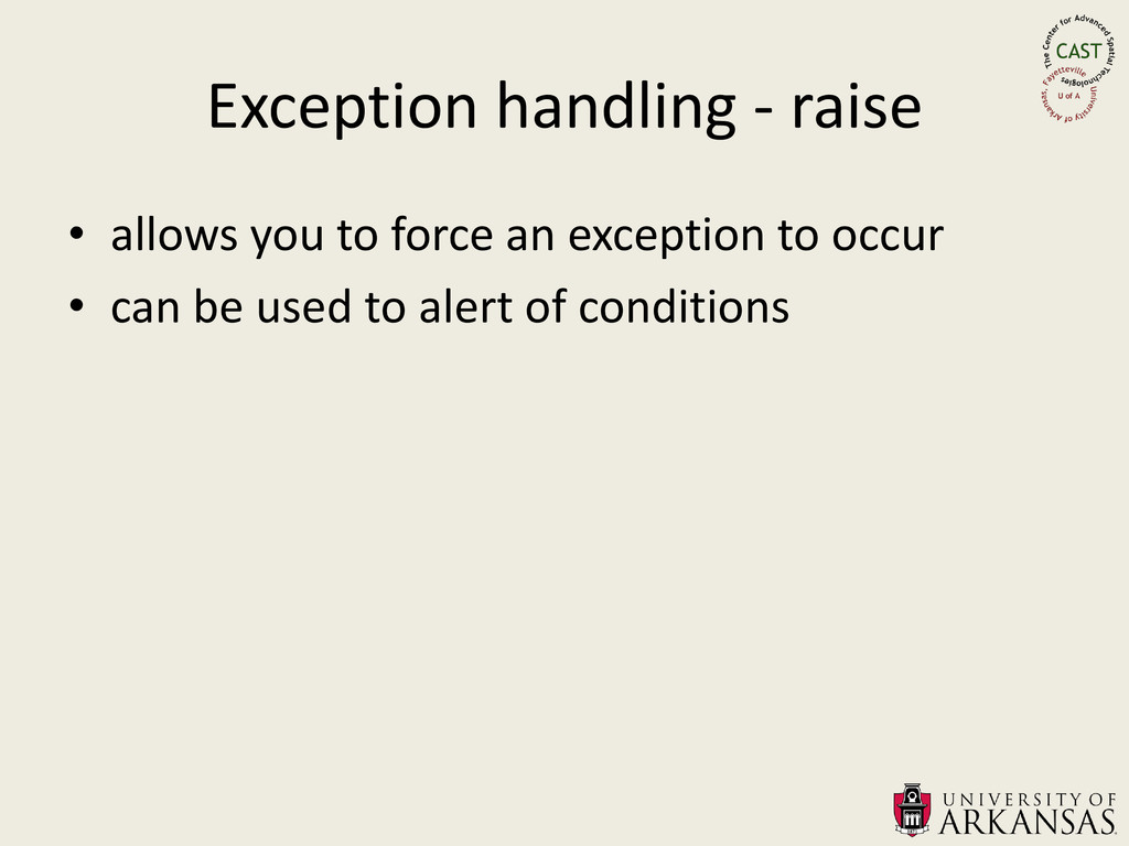 Exception handling - raise • allows you to forc...