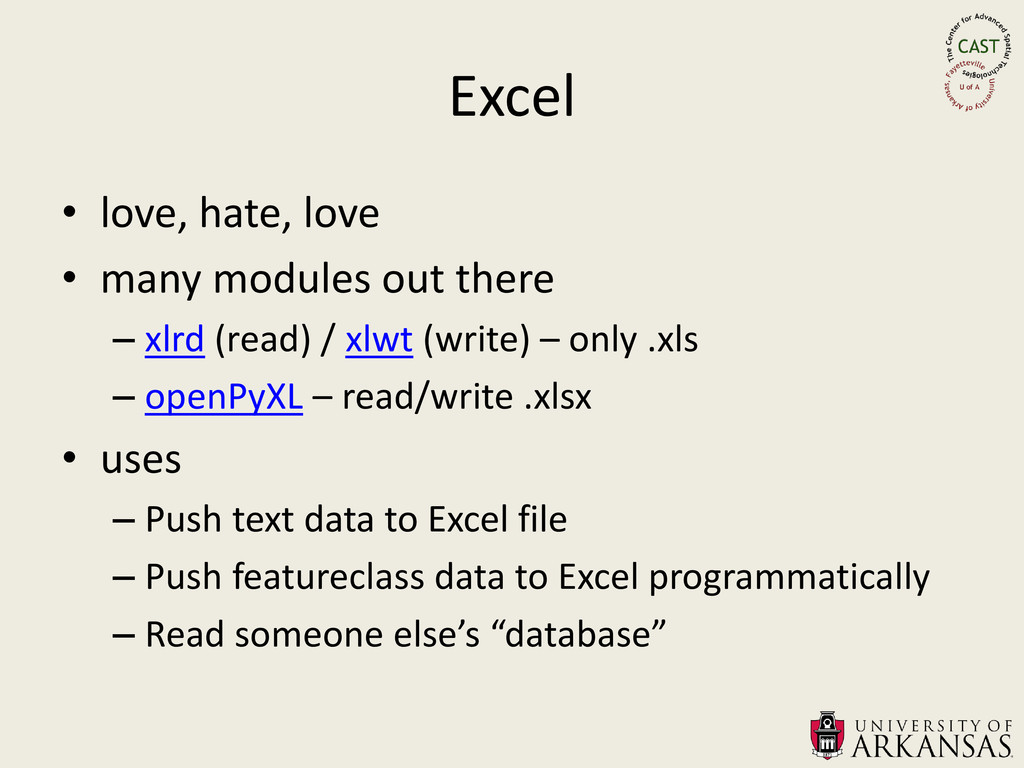 Excel • love, hate, love • many modules out the...