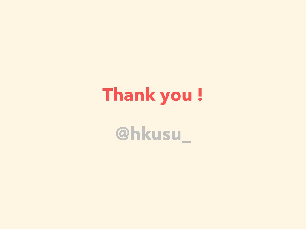 Thank you ! @hkusu_