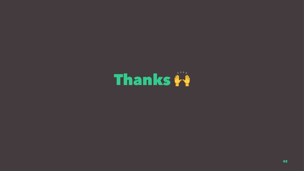 Thanks 42