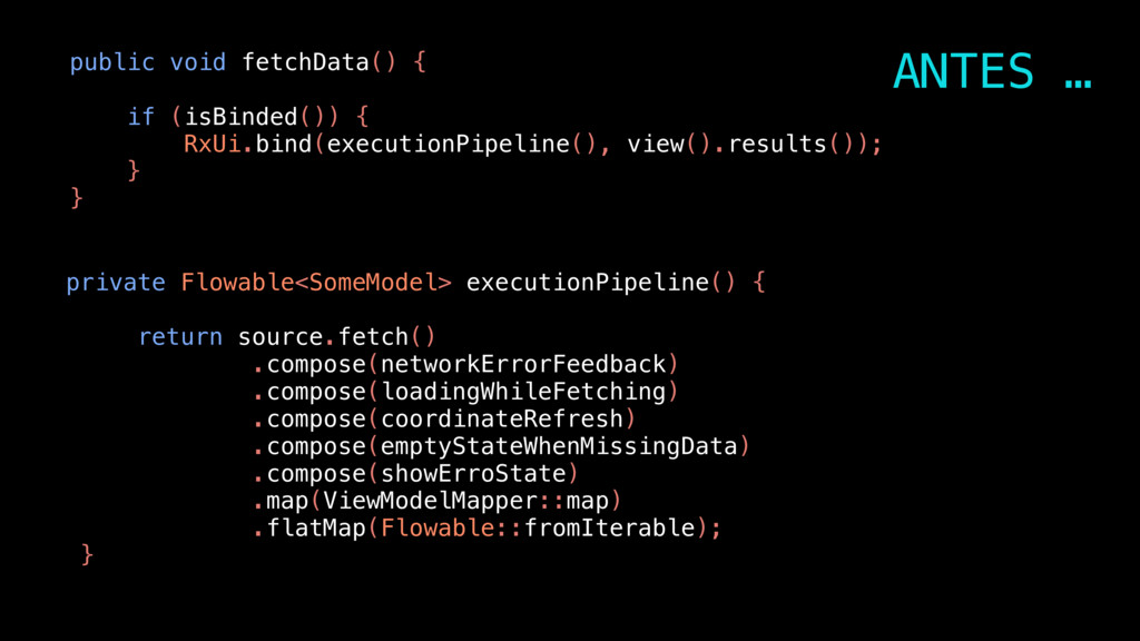 public void fetchData() { if (isBinded()) { RxU...