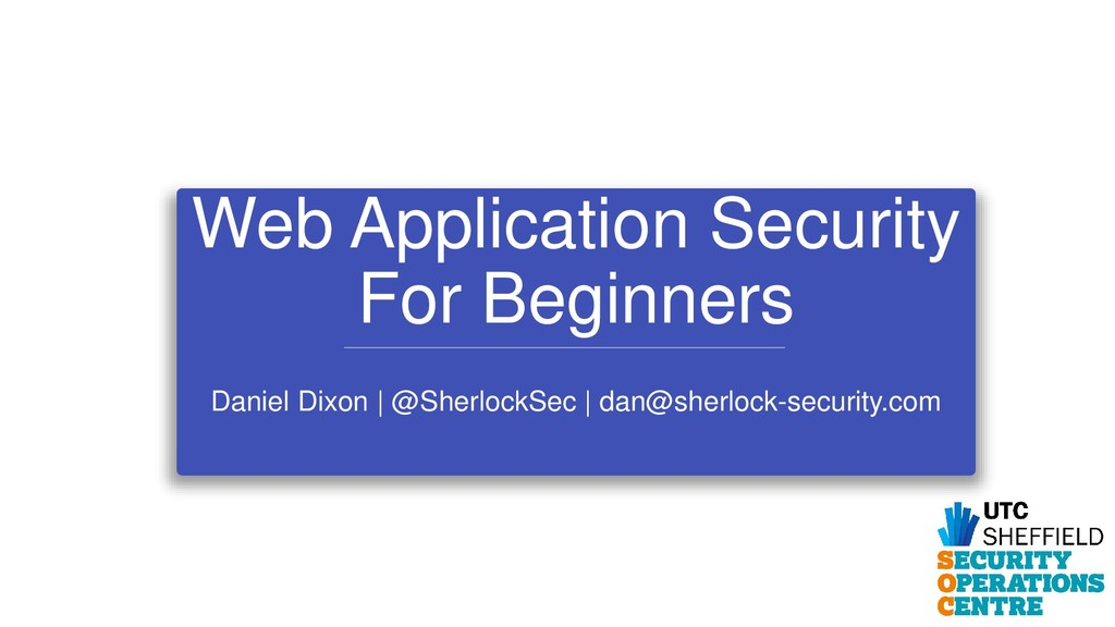 Web Application Security For Beginners Daniel D...