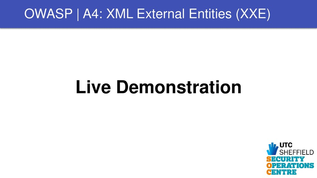 Live Demonstration OWASP | A4: XML External Ent...