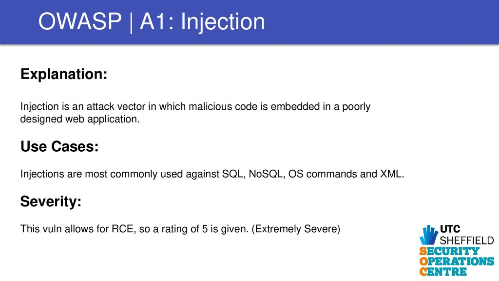 Explanation: Injection is an attack vector in w...