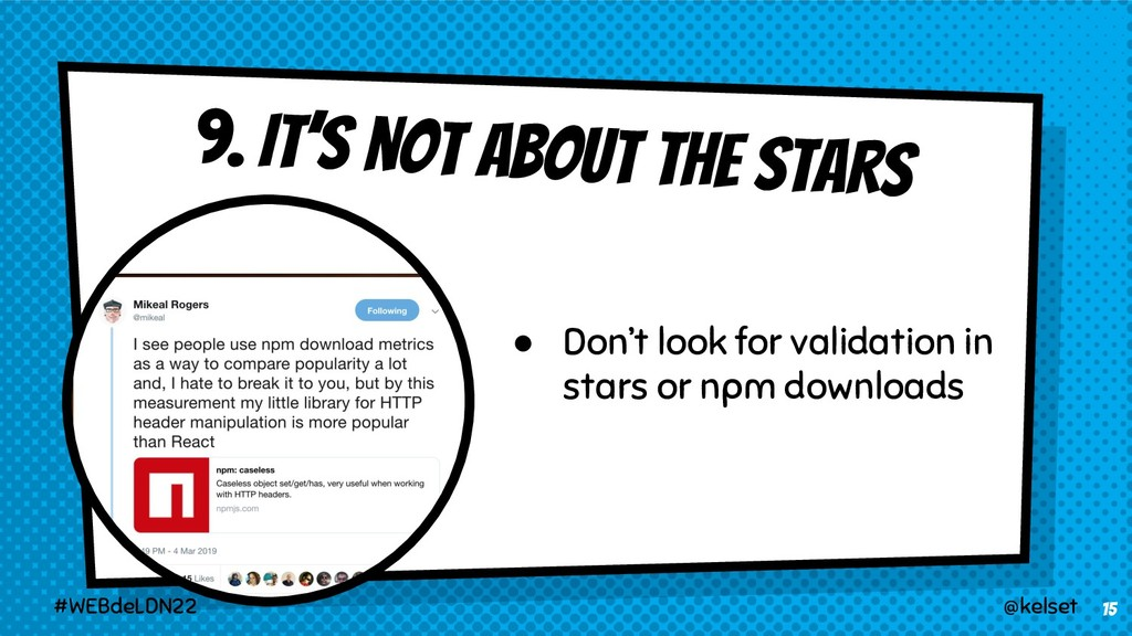 9. It's not about the stars 15 @kelset #WEBdeLD...