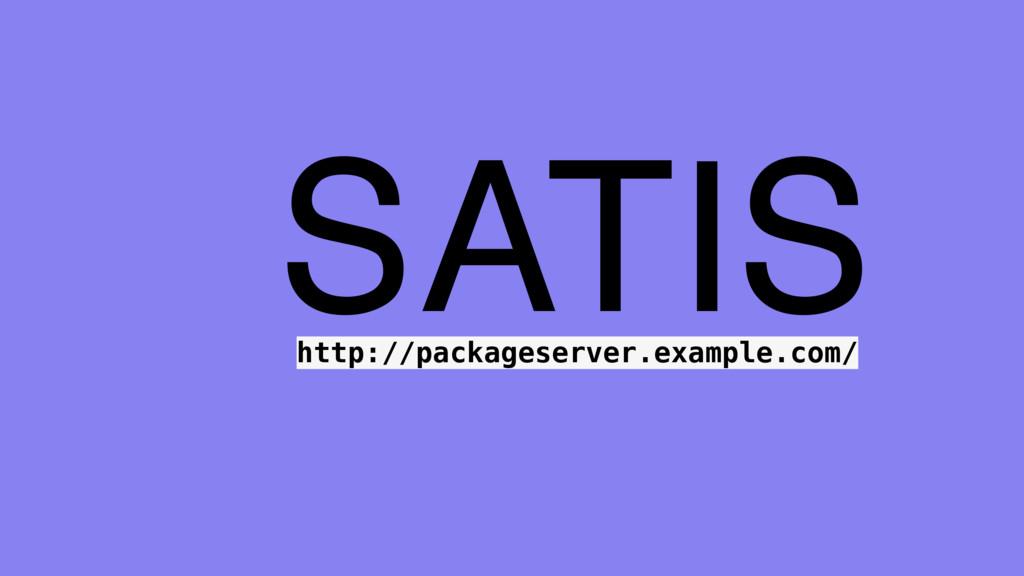 SATIS http://packageserver.example.com/