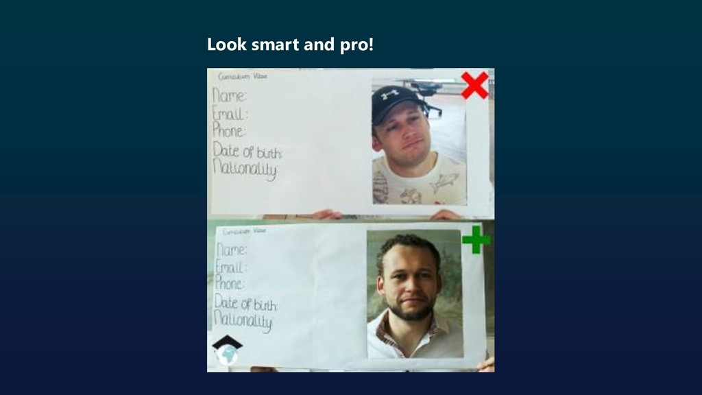Look smart and pro!