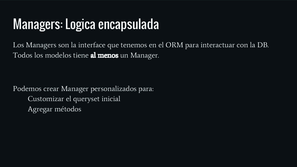 Managers: Logica encapsulada Los Managers son l...