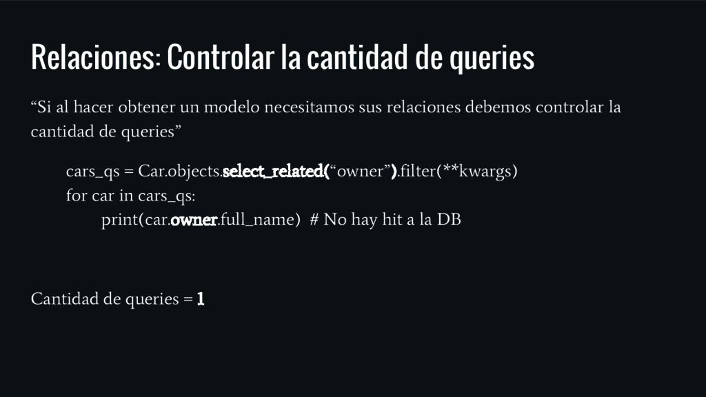 """Relaciones: Controlar la cantidad de queries """"S..."""