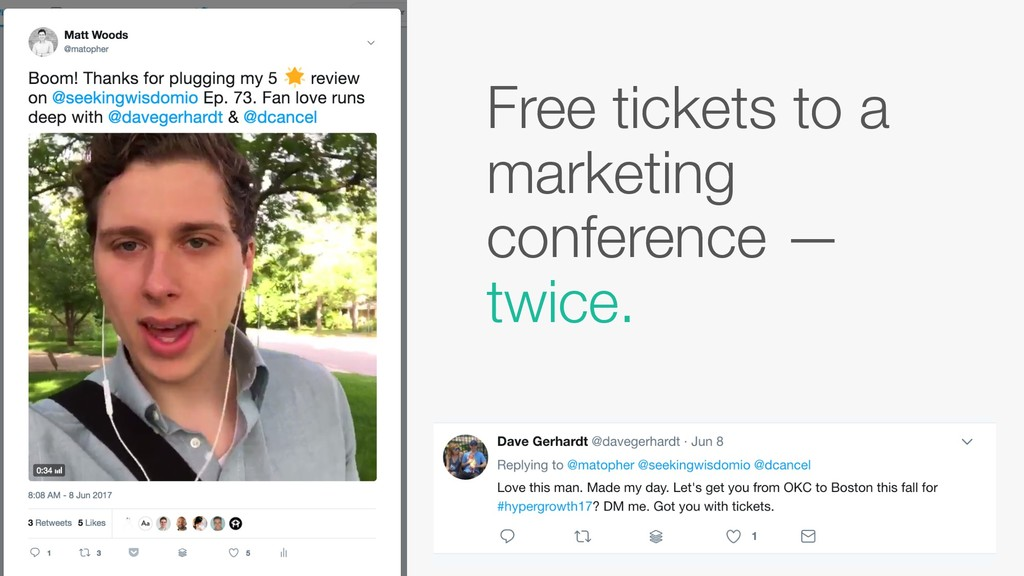 Free tickets to a marketing conference — twice.