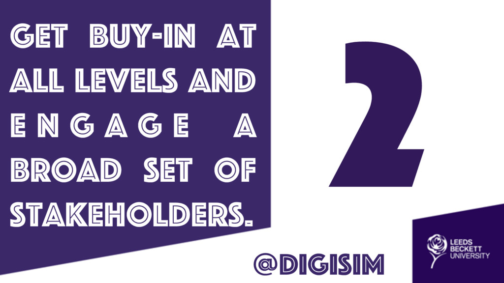 2 get buy-in at all levels and E n g a g e a br...