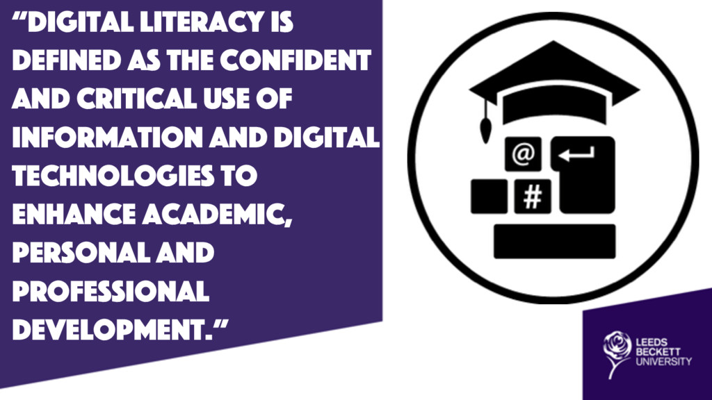 """""""Digital literacy is defined as the confident a..."""