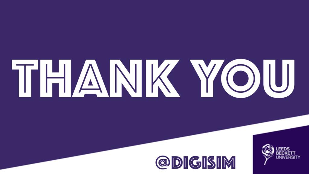 THANK YOU @digisim