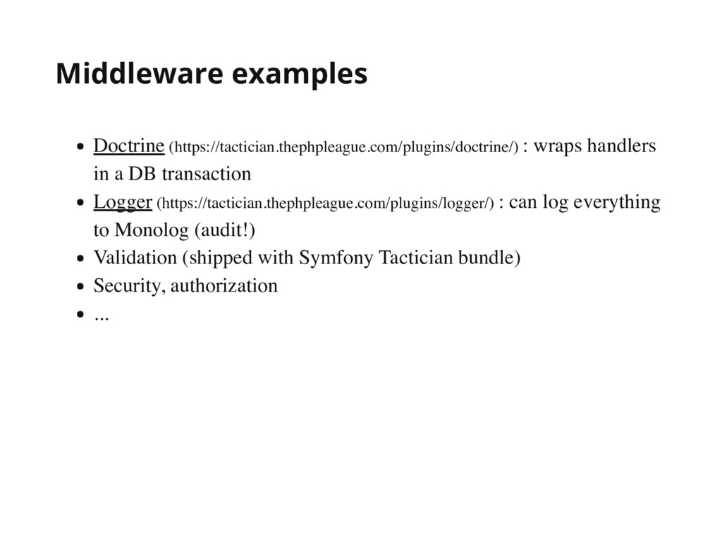 Middleware examples Doctrine (https://tactician...
