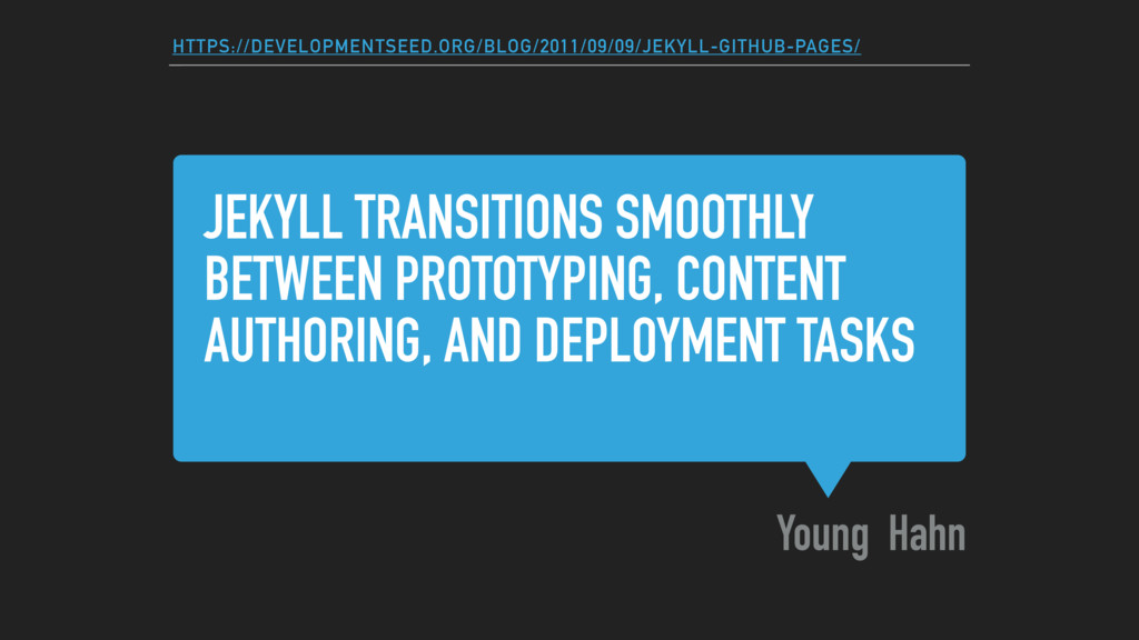 JEKYLL TRANSITIONS SMOOTHLY BETWEEN PROTOTYPING...
