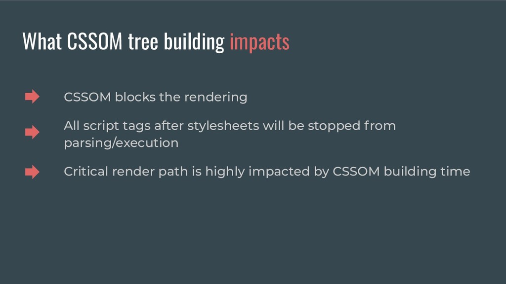 What CSSOM tree building impacts CSSOM blocks t...