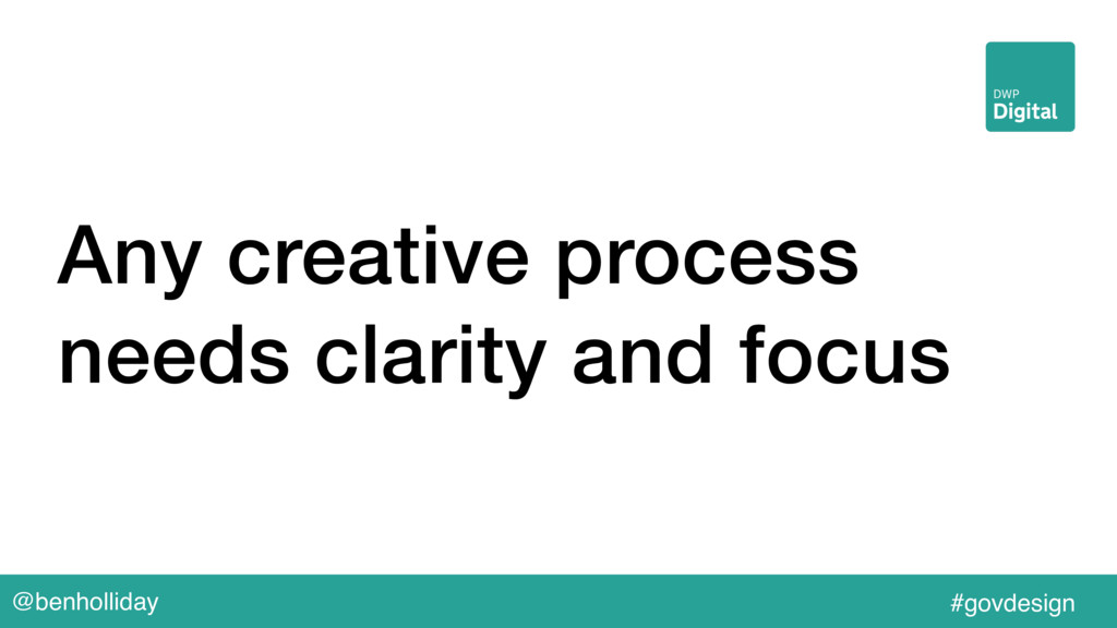 @benholliday #govdesign Any creative process ne...