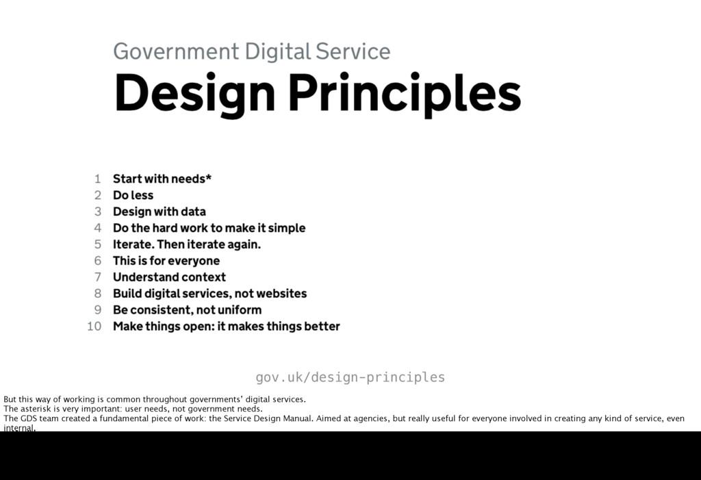 gov.uk/design-principles But this way of workin...