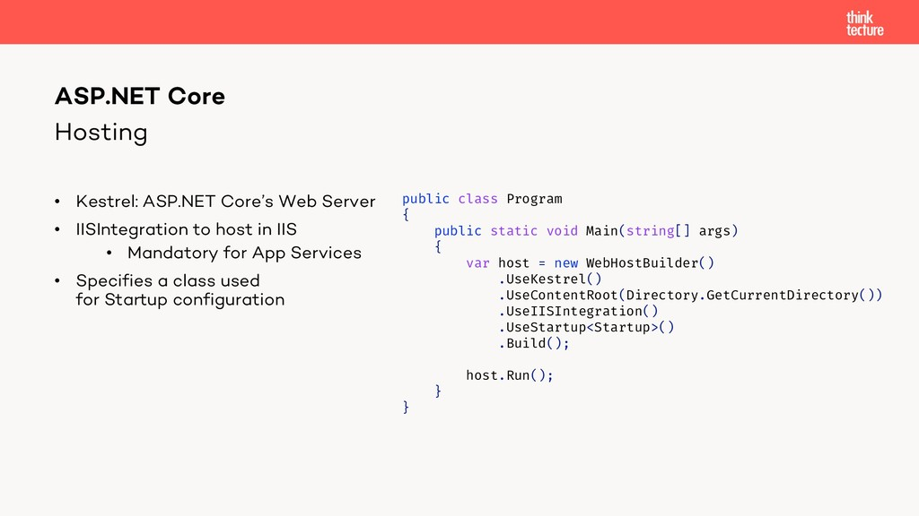 Hosting • Kestrel: ASP.NET Core's Web Server • ...
