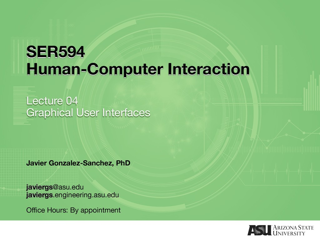 SER594 Human-Computer Interaction Lecture 04 Gr...