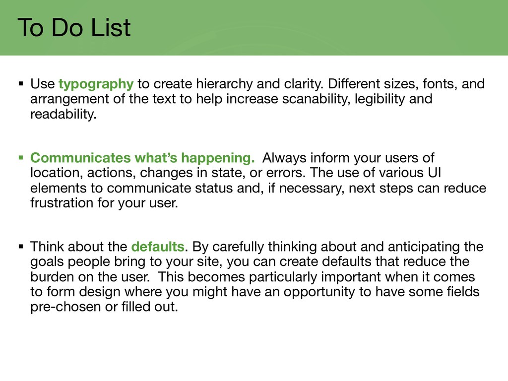 To Do List § Use typography to create hierarchy...