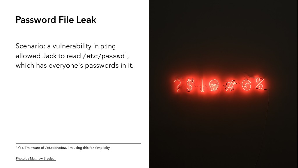 Password File Leak Scenario: a vulnerability in...