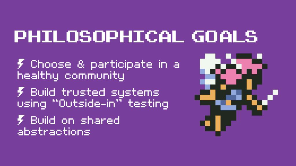 philosophical goals º Choose & participate in a...