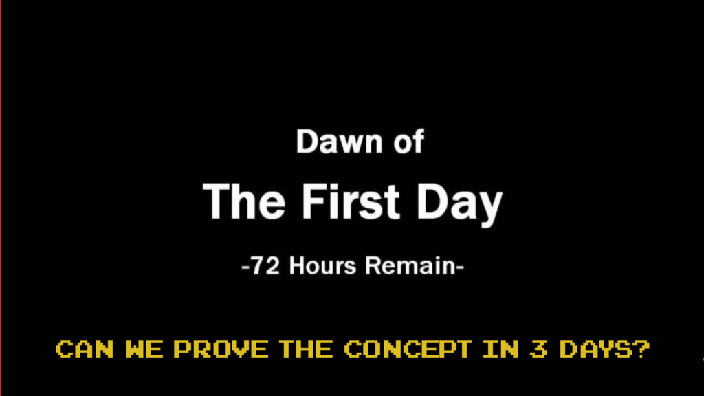 can we prove the concept in 3 days?
