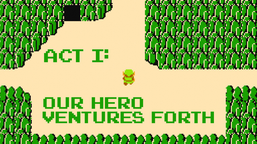 ACT I: OUR HERO VENTURES FORTH