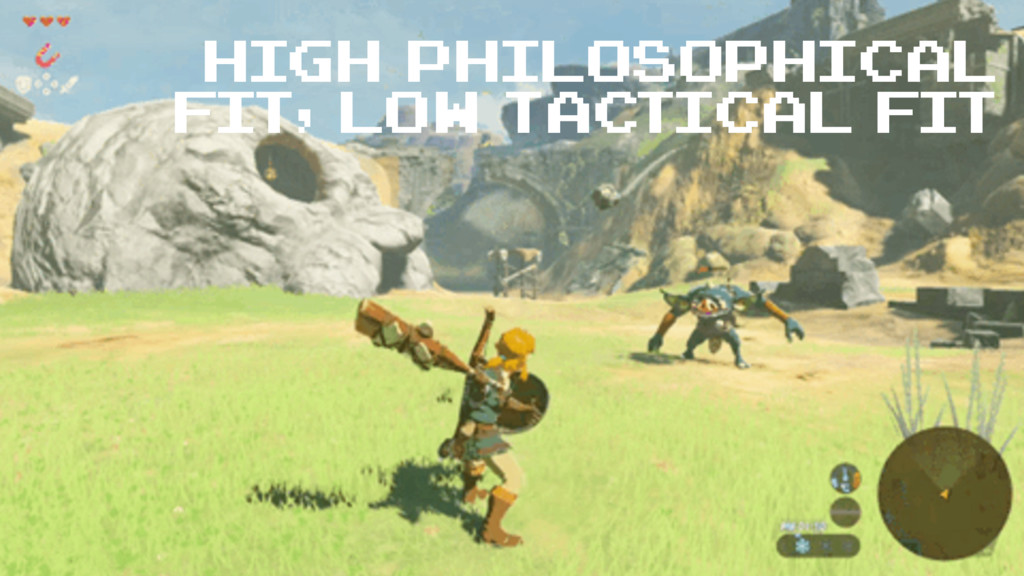 high philosophical fit, low tactical fit