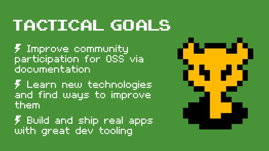 tactical goals º Improve community participatio...
