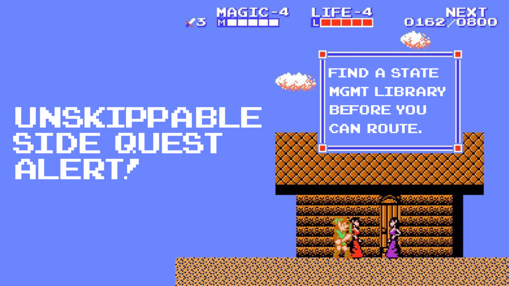 Unskippable side quest alert! find a state mgmt...