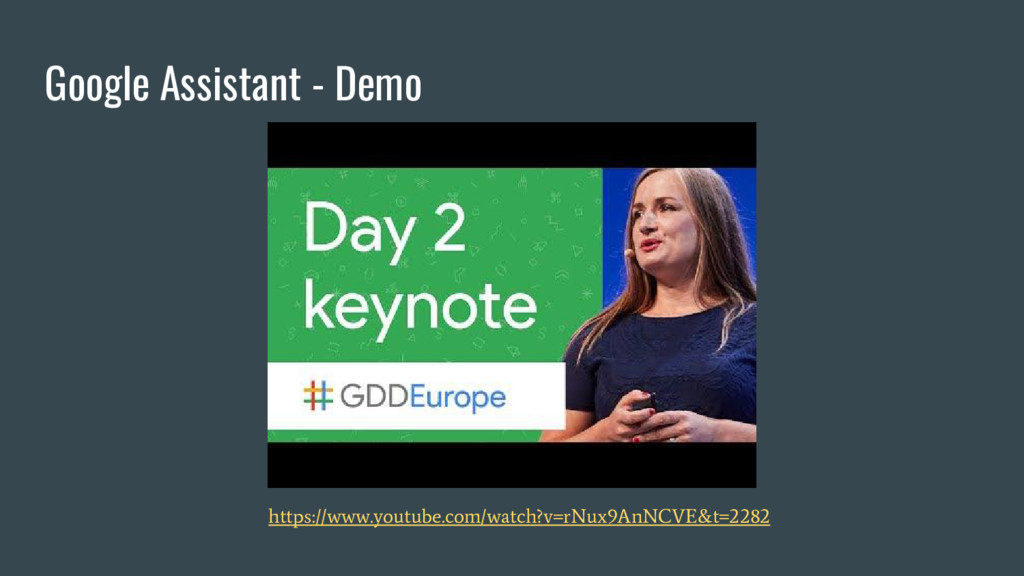 Google Assistant - Demo https://www.youtube.com...
