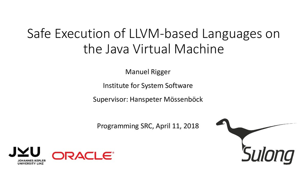 Safe Execution of LLVM-based Languages on the J...