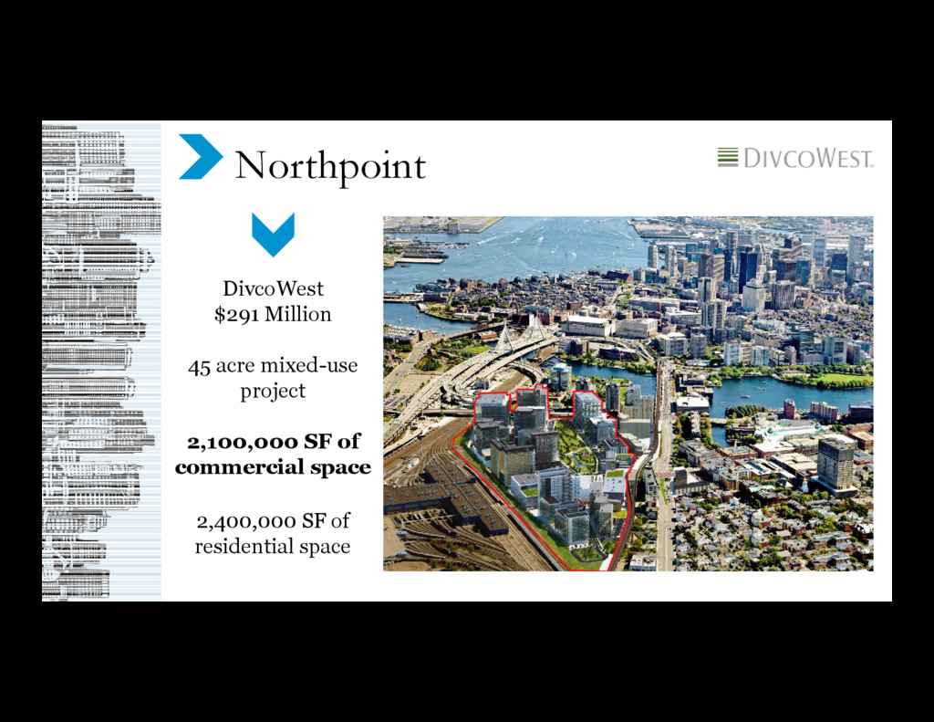 Northpoint DivcoWest $291 Million 45 acre mixed...