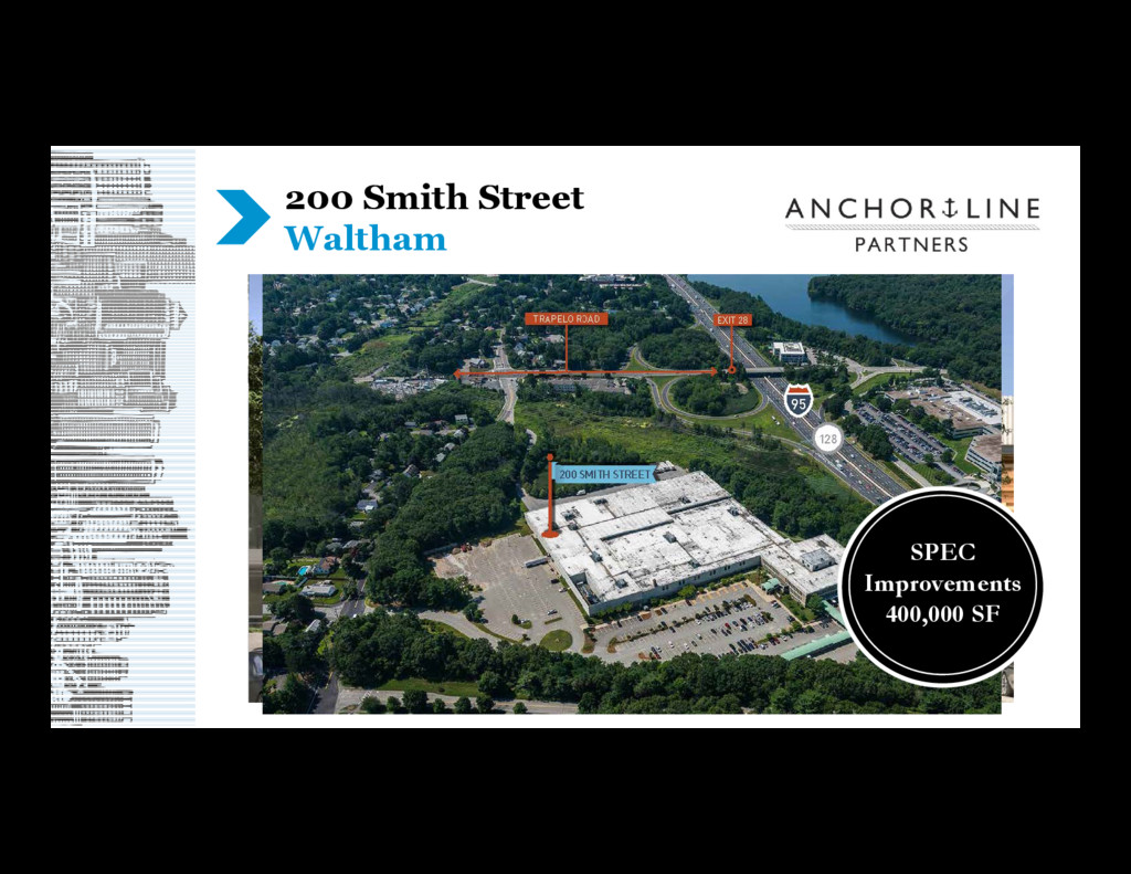 200 Smith Street Waltham SPEC Improvements 400,...