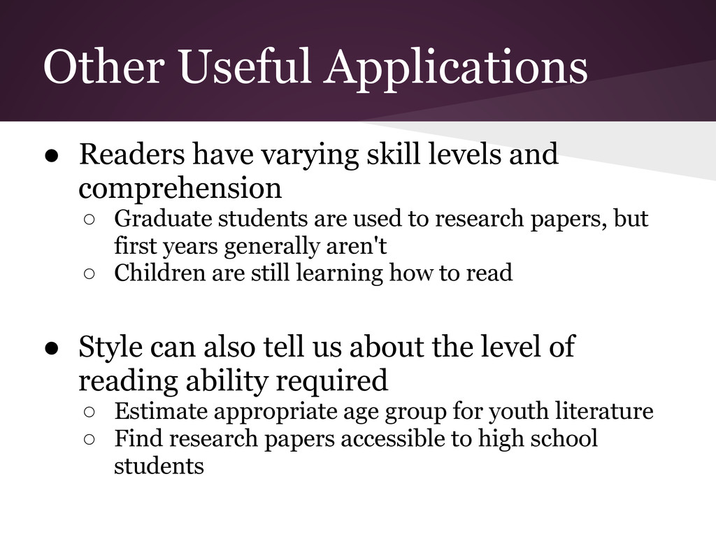 ● Readers have varying skill levels and compreh...