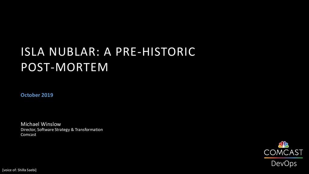DevOps October 2019 ISLA NUBLAR: A PRE-HISTORIC...