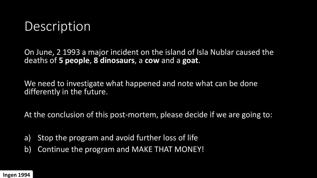 Description On June, 2 1993 a major incident on...