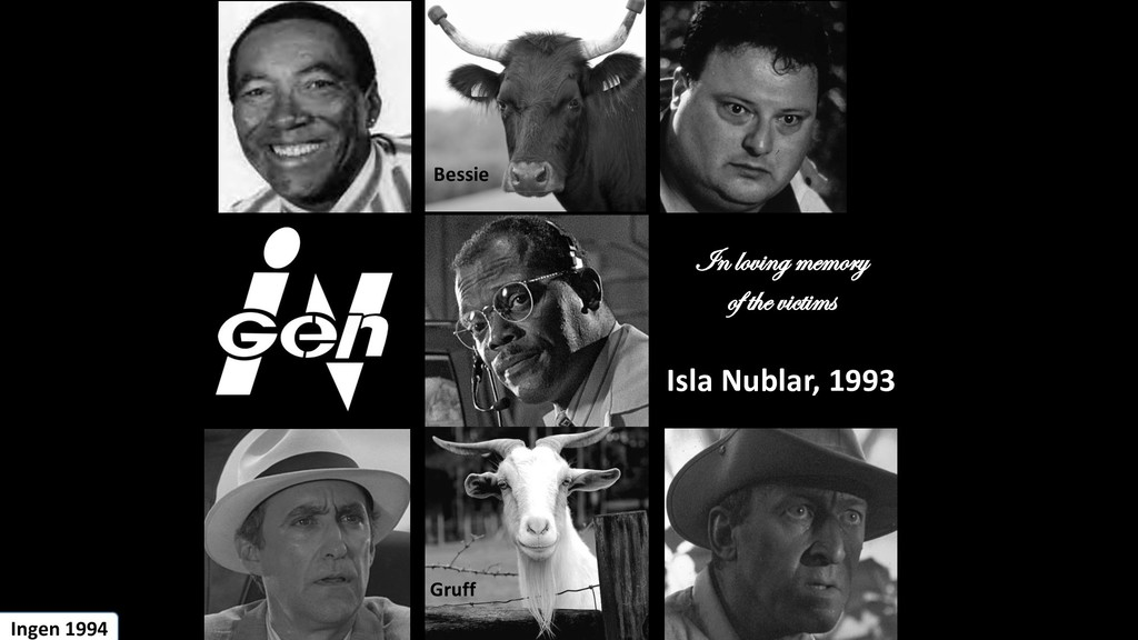 In loving memory of the victims Isla Nublar, 19...
