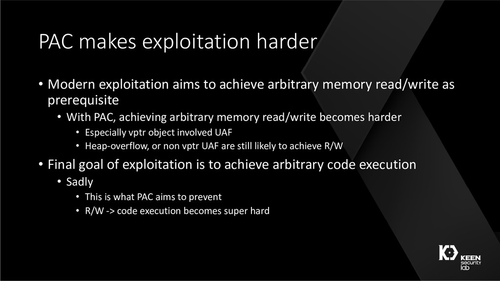 PAC makes exploitation harder • Modern exploita...