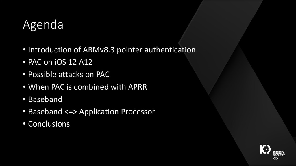 Agenda • Introduction of ARMv8.3 pointer authen...