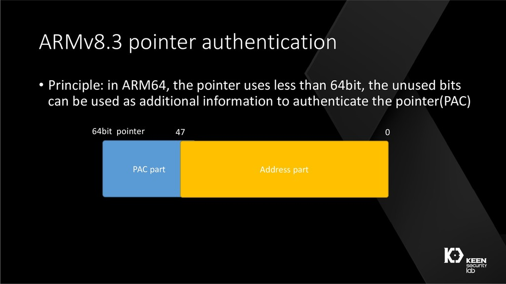 ARMv8.3 pointer authentication • Principle: in ...