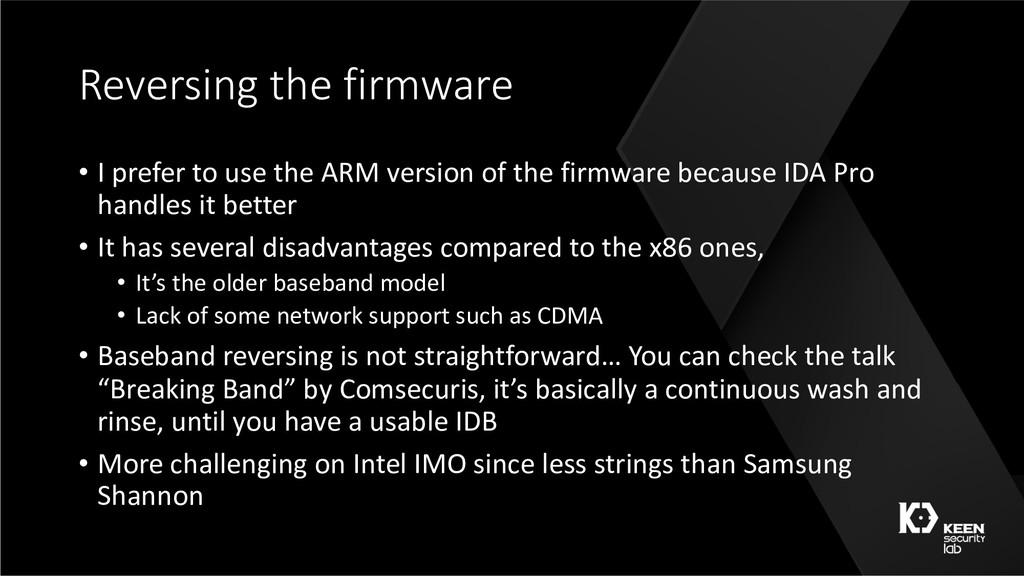 Reversing the firmware • I prefer to use the AR...