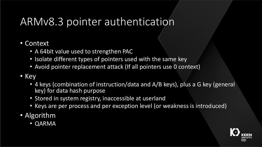 ARMv8.3 pointer authentication • Context • A 64...